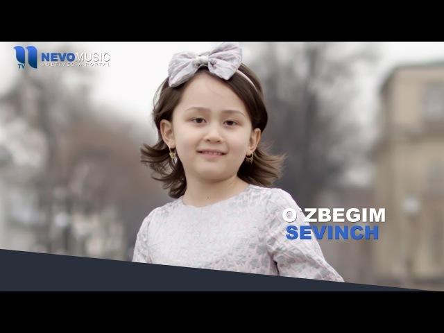 Sevinch - O'zbegim | Севинч - Узбегим (music version)