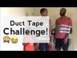 The Duct Tape Escape Challenge Part I