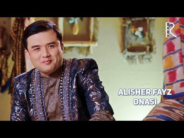 Alisher Fayz - Onasi | Алишер Файз - Онаси