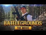 BATTLEGROUNDS The Movie! (Official Fake Trailer)