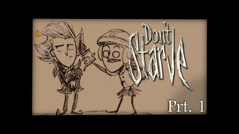Don't Starve Comic Dub - Prt. 1 : Queen's Orders
