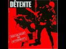 Detente Recognize no authority Full Album