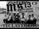 MS 13 - KONEXION MARA R-2 -REYKO,SPEEDY,MANIAKO,RELIK - TECLAS LOCOS CF