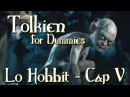 Lo Hobbit - Capitolo 5 - Indovinelli Nell'Oscurità - Tolkien For Dummies