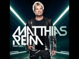 Matthias Reim - Wenn Du Gehen Willst, Musst Du Gehen (Clubmix) (Bonus Track) HQ