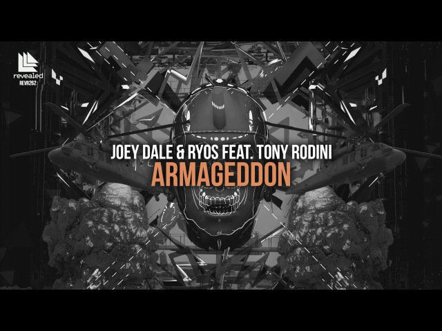 Joey Dale Ryos feat. Tony Rodini - Armageddon (Original Mix)
