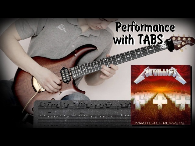 Metallica - Master Of Puppets (guitar performance with tabs) how to play with solo