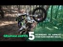 Graham Jarvis - 5 Techniques to Improve Your Hard Enduro Skills