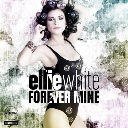 Ellie White альбом Forever Mine