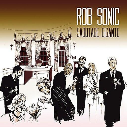 Rob Sonic альбом Sabotage Gigante