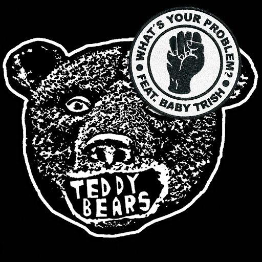 Teddybears альбом What's Your Problem?