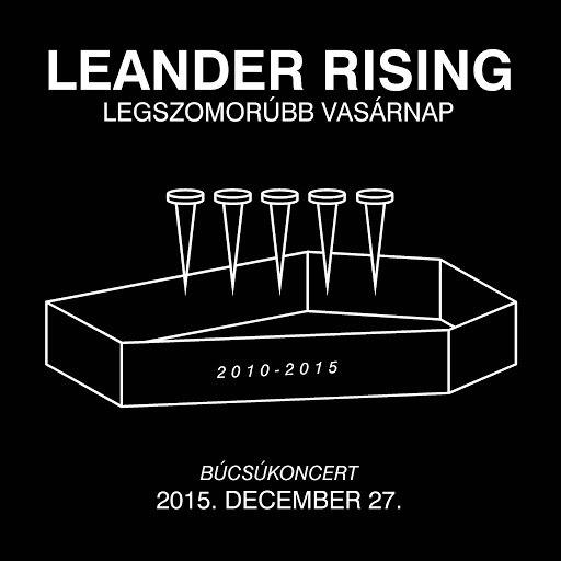 Leander Rising альбом Legszomorúbb Vasárnap (Live)