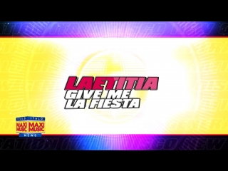 Laetitia - Give Me La Fiesta