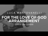 Luca Mantovanelli's For The Love Of God Arrangement JamTrackCentral.com