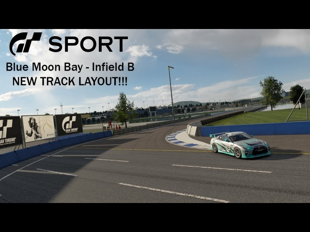 [GTSport] Blue Moon Bay Speedway - Infield B Hot Lap (New Layout)