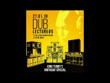 DUB LECTURE #5 King Tubby's Birthday Special. Minsk, 2018.