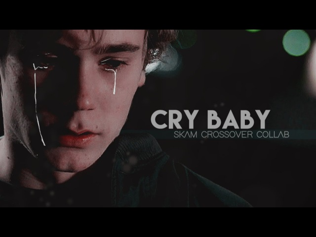 Skam crossovers collab | cry baby *:・゚✧