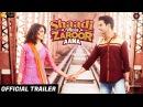 Shaadi Mein Zaroor Aana Official Trailer 10th November Rajkummar Rao Kriti Kharbanda