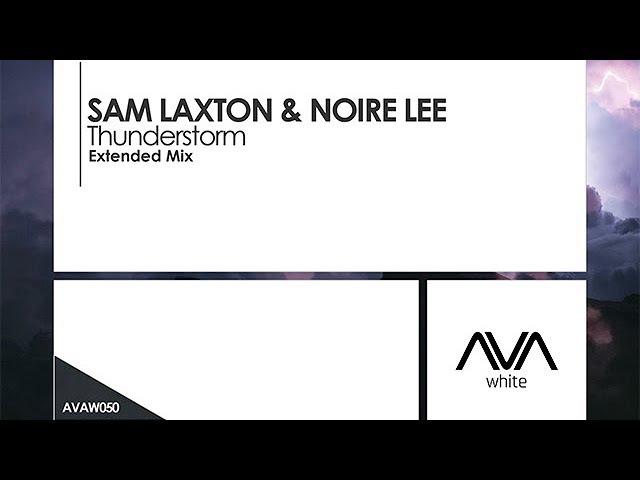 Sam Laxton Noire Lee - Thunderstorm