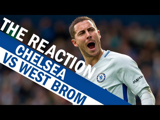 Hazard Morata's Incredible Partnership Helps Chelsea Dominate Vs West Brom | The Reaction