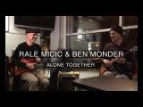 Rale Micic &amp Ben Monder - Alone Together