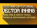 Illustrator Tutorial: Vector Inking - Line Tool, Width Tool, Stroke Options Pathfinder