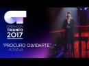 PROCURO OLVIDARTE - Aitana   OT 2017   Gala 11