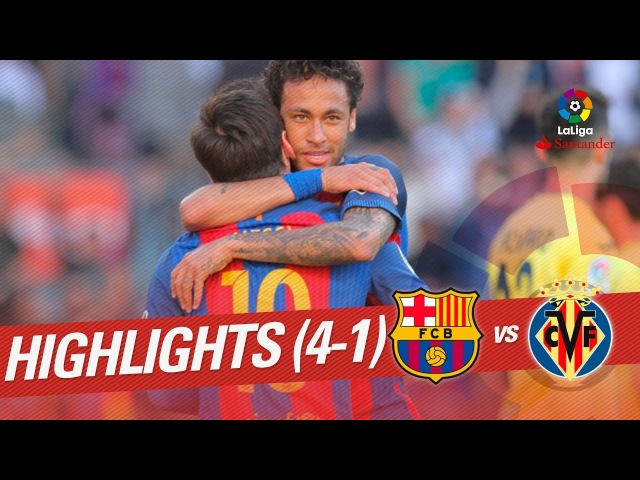Resumen de FC Barcelona vs Villarreal CF (4-1)