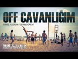Ramil Nabran &amp Okan - Off Cavanligim