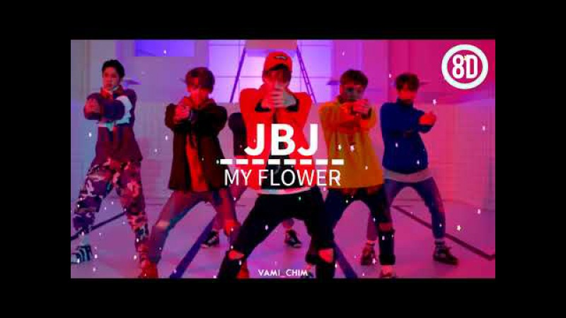 JBJ — My Flower「8D AUDIO」USE HEADPHONES