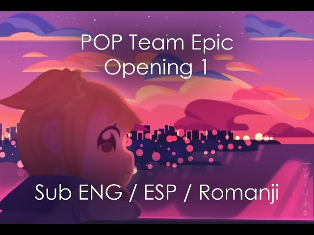 POP TEAM EPIC OP 1 Sub English / Español / Romanji [TV Size]