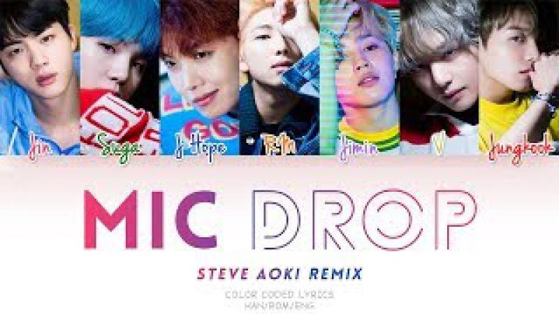 BTS (방탄소년단) 'MIC DROP (Steve Aoki Remix) (Color Coded Han|Rom|Eng Lyrics)