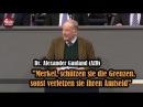 Dr. Alexander Gauland (AfD): Merkel, schützen sie die Grenzen, sonst verletzen sie ihren Amtseid
