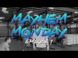 Mayhem Monday 2018 (Episode 1)