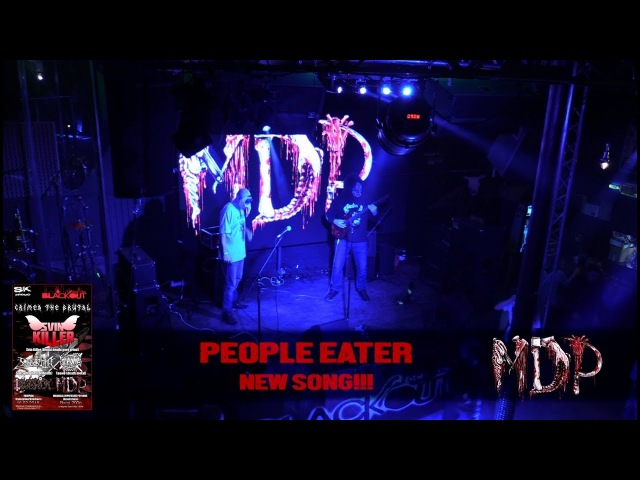 MDP - People Eater (Crimea The Brutal) New song