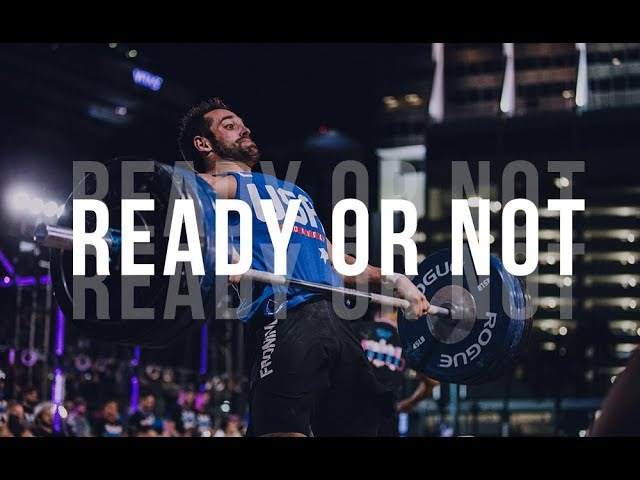 READY OR NOT - CrossFit Motivation Video
