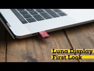 Luna Display Hands On: Turn your iPad Pro into a Retina External Display | iMore