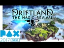 Driftland The Magic Revival - story gameplay PAX Trailer