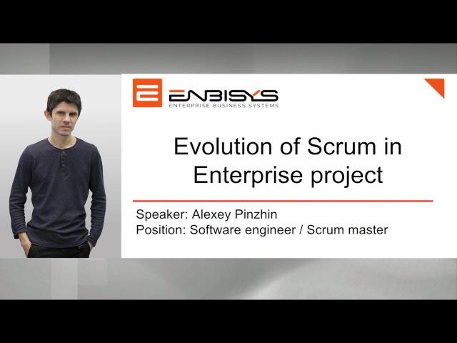 Enbisys meetup november 2017 - Evolution of Scrum in Enterprise project