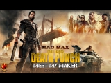 MAD MAX | Five Finger Death Punch - Meet My Maker