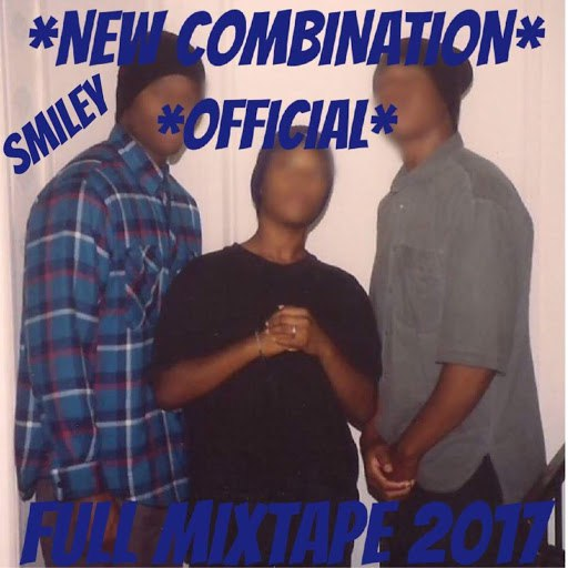 Smiley альбом New Combination Official Full Mixtape 2017