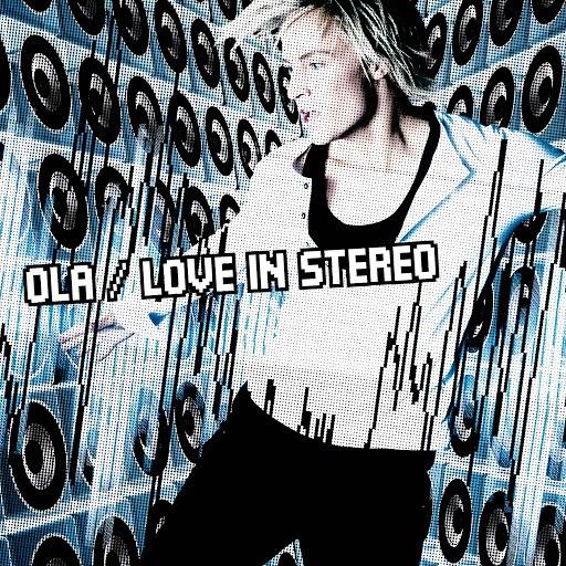 Ola альбом Love In Stereo