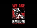 KMFDM - We Are KMFDM (2015) -  30 Years of Ultra Heavy Beat