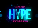 HYPE NEW YEAR IN NEBAR [31.12.17]