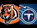 NFL 2017-2018 / Week 10 / 12.11.2017 / Cincinnati Bengals @ Tennessee Titans
