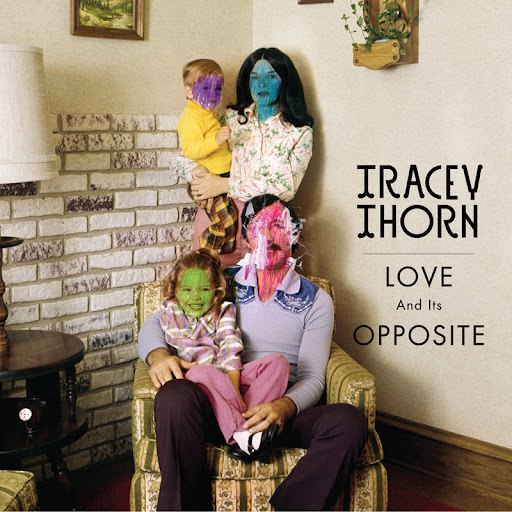 Tracey Thorn альбом Love and its Opposite