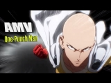 Killing Cause I_m Hungry|One-Punch Man|Amv 2018
