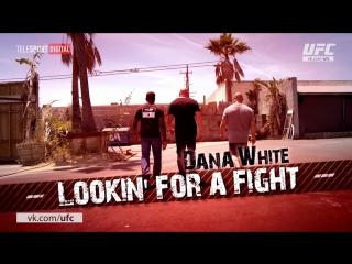 Dana White: Lookin' for a Fight – Season 2 Episode 3 [RUS]