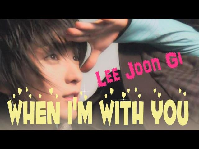 [HD]Lee Joon Gi ❤이준기❤When I'm With You ❤