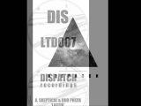 Skeptical &amp Dub Phizix - Lastik - Dispatch LTD 007 A
